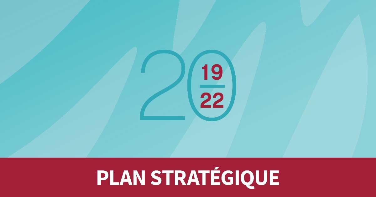 Plan stratégique 2019-2022 (version abrégée)