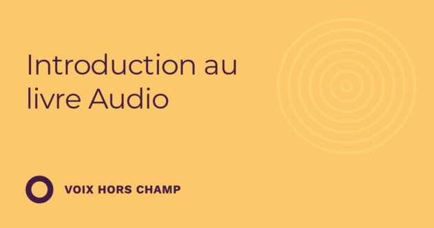 Introduction au livre audio