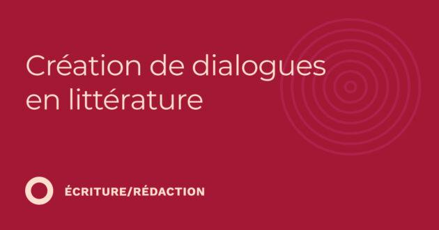 Création de dialogues en littérature (3.31)