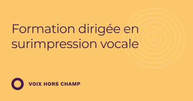 Formation dirigée en surimpression vocale (3.30)